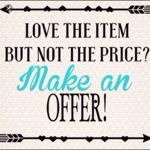 Shoot me an offer!!!